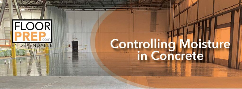Controlling Moisture in Concrete